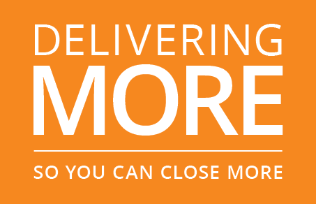 Deliver more so you can close more